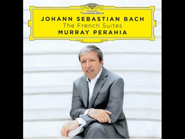 Johann Sebastian Bach, French Suite No. 1 d-minor, Murray Perahia