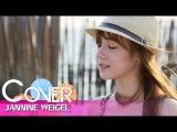 Clarity - Zedd feat. Foxes cover by Jannine Weigel