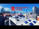 Mirror's Edge Soundtrack - Introduction by Solar Fields