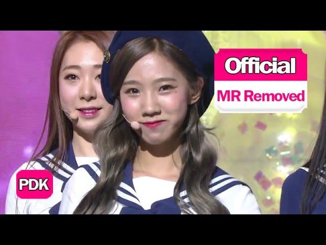 [MR Removed] Cosmic Girls (우주소녀) - 너에게 닿기를 (I Wish)
