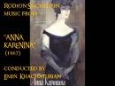 Rodion Shchedrin: music from Anna Karenina (1967). Родио́н Щедри́н: музыка Анна Каренина.
