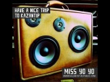 DJ MISS YOYO - Have a nice trip to KaZantip
