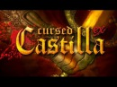 Cursed Castilla - тизер