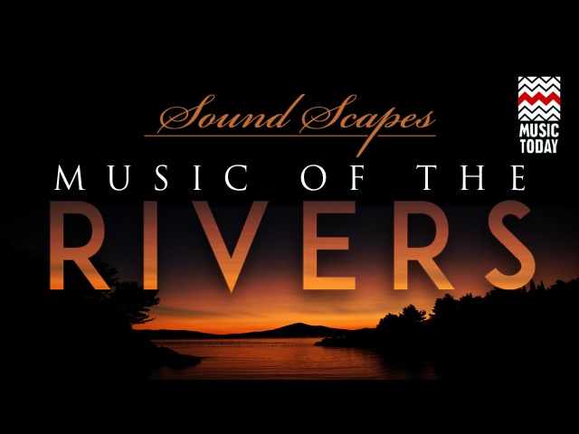 Sound Scapes-Music of the Rivers   Audio Jukebox   World Music   Instrumental   Hariprasad Chaurasia