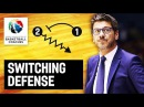 1.0 -1.22 -TEAM DEFENSIVE TACTICS AND STRATEGIES /Switching defense - Fotis Katsikaris - Basketball Fundamentals