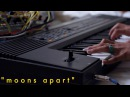 Moons Apart - W/ Roland e20, Rings, Clouds, Three Sisters, Ornament Crime