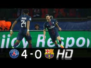 PSG vs Barcelona 4 - 0 Goles Y Resumen • All Goals Full Highlights UCL 14/02/17 HD