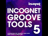 Incognet Groove tools Vol.5