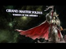 The Gathering Storm: Grand Master Voldus