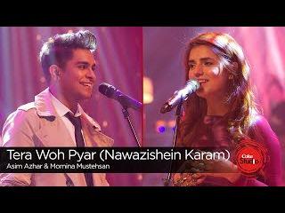Tera Woh Pyar (Nawazishein Karam), Momina Mustehsan & Asim Azhar