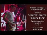 More fire - Cherry Merry (10.04.2017, клуб Atlas)