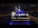 Nov.11, 2016 - Poland Fulfils The Covenant With God In Gratitude For Freedom Oratorio by M.Lorenc