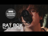Rat Boy, 'I'll be waiting' - NME Basement Sessions