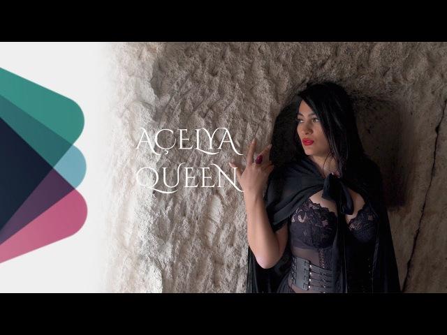 Acelya - Queen (Official Video)