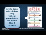 How to buy online Ativan 2mg and other medications in USA and UK within max 2 minutes online