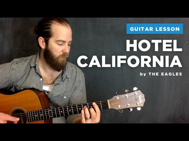 Guitar lesson for Hotel California by The Eagles (acoustic, no capo)