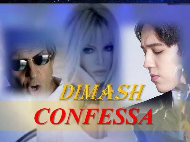 DIMASH: CONFESSA. Ma perche tu sei un'altra donna