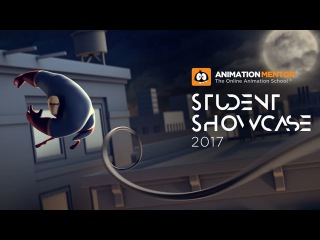2017 Animation Mentor Student Showcase Reel - 3D Animation