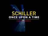 New SCHILLER  Once Upon A Time