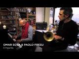 Omar Sosa &amp Paolo Fresu NPR Music Tiny Desk Concert