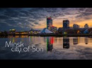 Minsk city of Sun