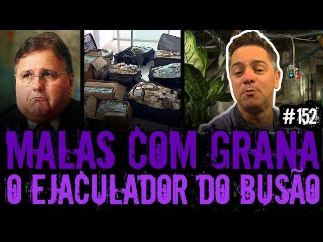 MALAS COM GRANA EJACULADOR DO BUSÃO | Plantão do Vilela | 152