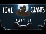 5 Giants  Part 18 wtimelapse!