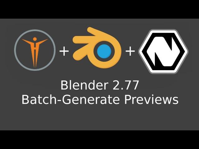 Blender 2.77 Batch-Generate Previews