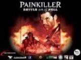 Painkiller Крещенный кровью (Обзор о главном)