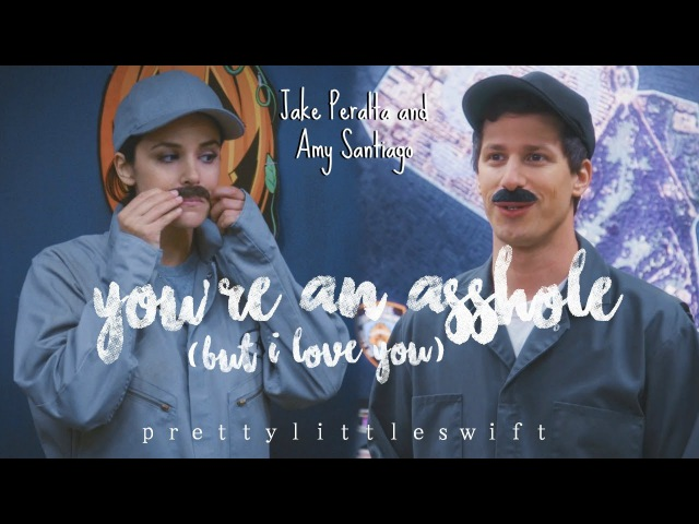 Jake amy | you're an asshole (but i love you)