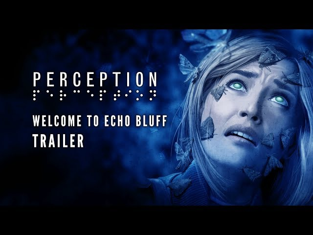PERCEPTION - Welcome to Echo Bluff