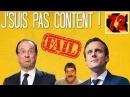 JSUIS PAS CONTENT ! 72 Macron VS Hollande, concours de connerie ! et décadence culturelle...