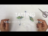 Tatting - Making a Join on the Second Half of a Split Ring