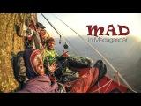 MAD in Madagascar - Climbing with Sean Villanueva &amp Siebe Vanhee