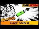 Eleaf iCare 2 from redvape Кит для новичка и не только...