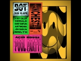 BR x WHP x Fac 51 Hacienda The Other Side of Midnight Acid House Pool Party
