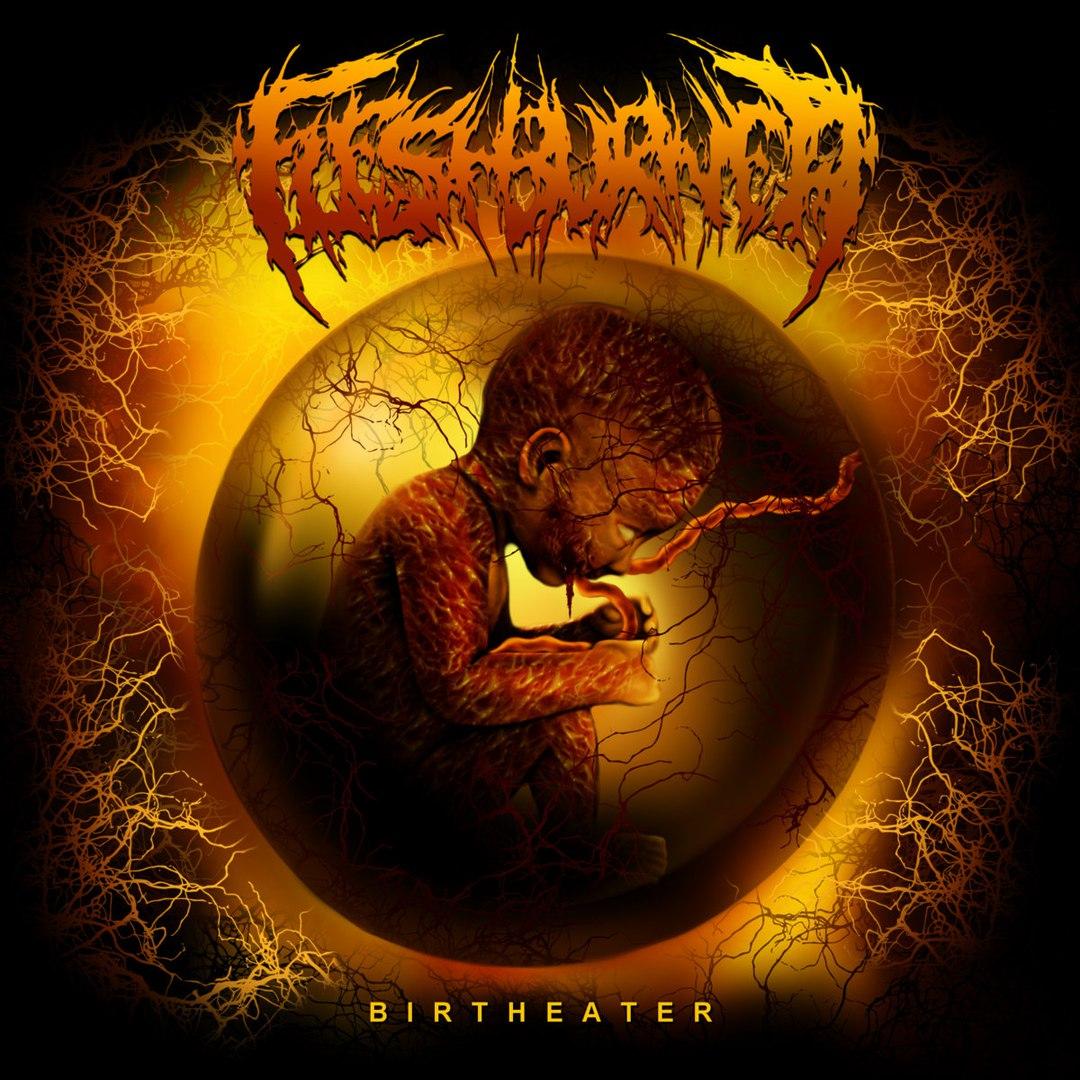 FleshBurner - Birtheater [EP] (2017)