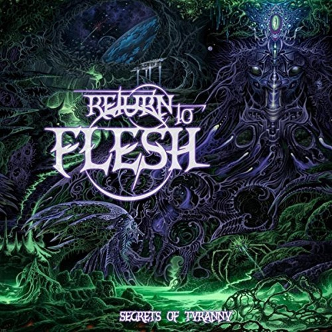 Return to Flesh - Secrets of Tyranny (2017)