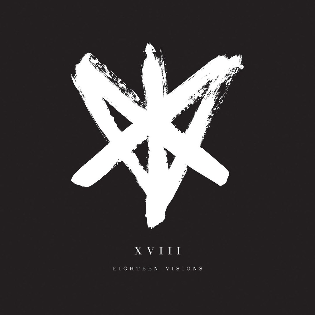 Eighteen Visions - XVIII (2017)