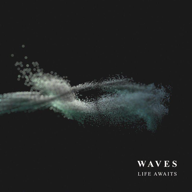 Life Awaits - Waves (2017)