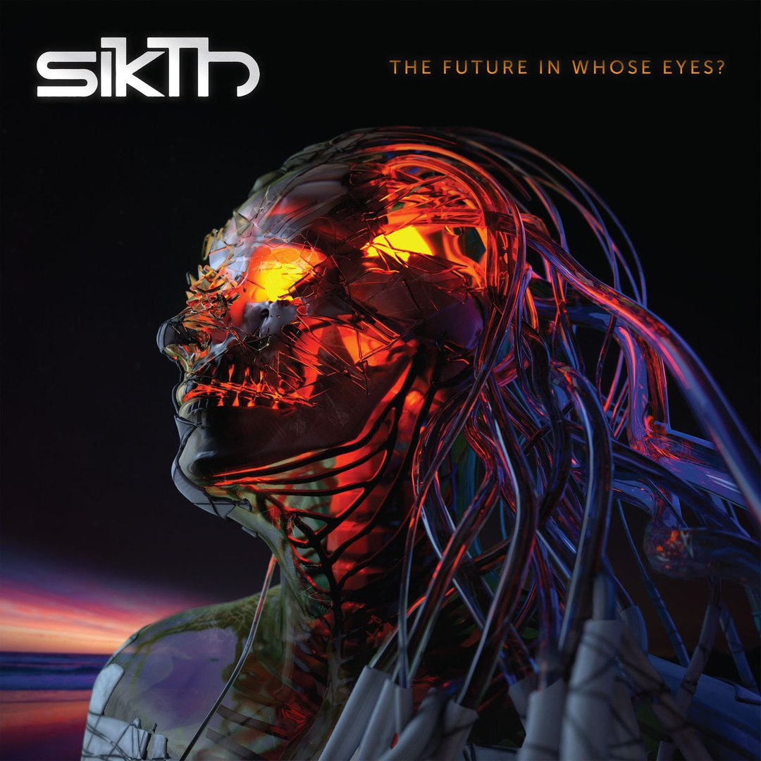 SikTh - The Future in Whose Eyes? (2017)