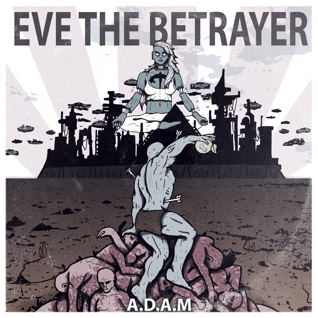 Eve, The Betrayer - A.D.A.M [EP] (2017)