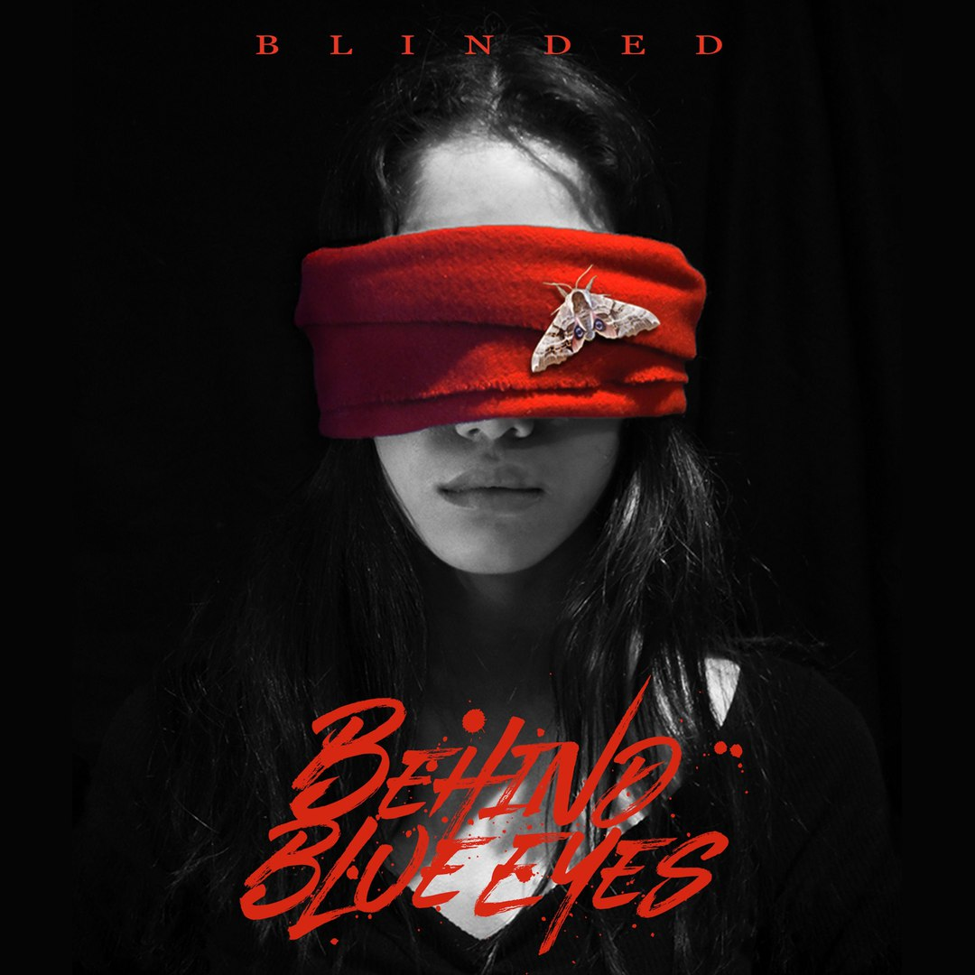 Behind Blue Eyes - Blinded [EP] (2017)