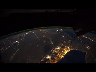 Земля с Международной космической станции - интервальная съемка видео.Это нереально красиво.