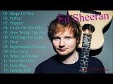 Ed Sheeran - The Best Songs 2017  Nh