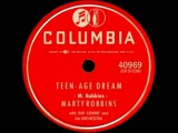 Teen-Age Dream by Marty Robbins on 1957 Columbia 78.