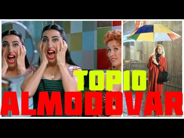 Top 10 Películas de Pedro Almodóvar / Top Ten Almodovar Films