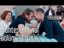 İçerde 39 Bölüm (Final) - Muhteşem Final