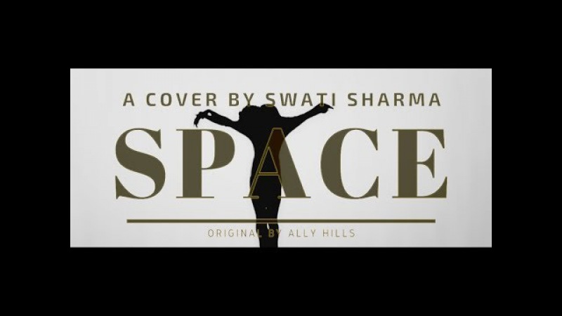 Space Cover | Swati Sharma | Ally Hills |