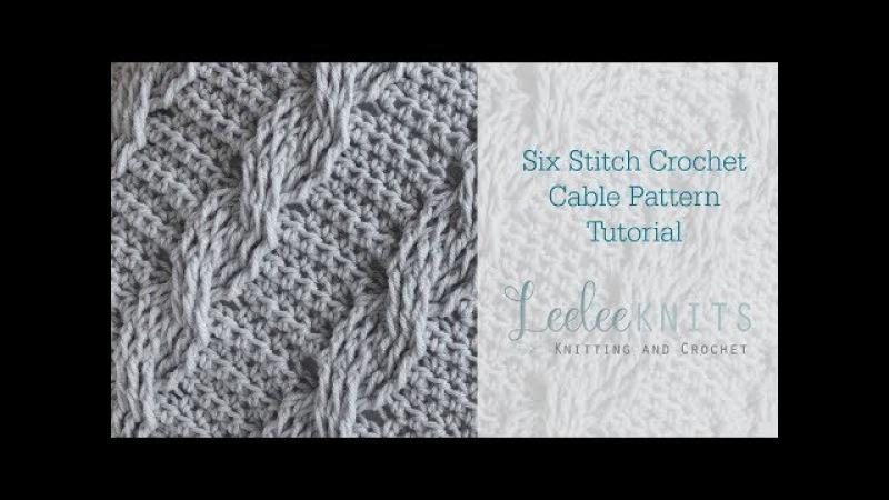Six Stitch Crochet Cable